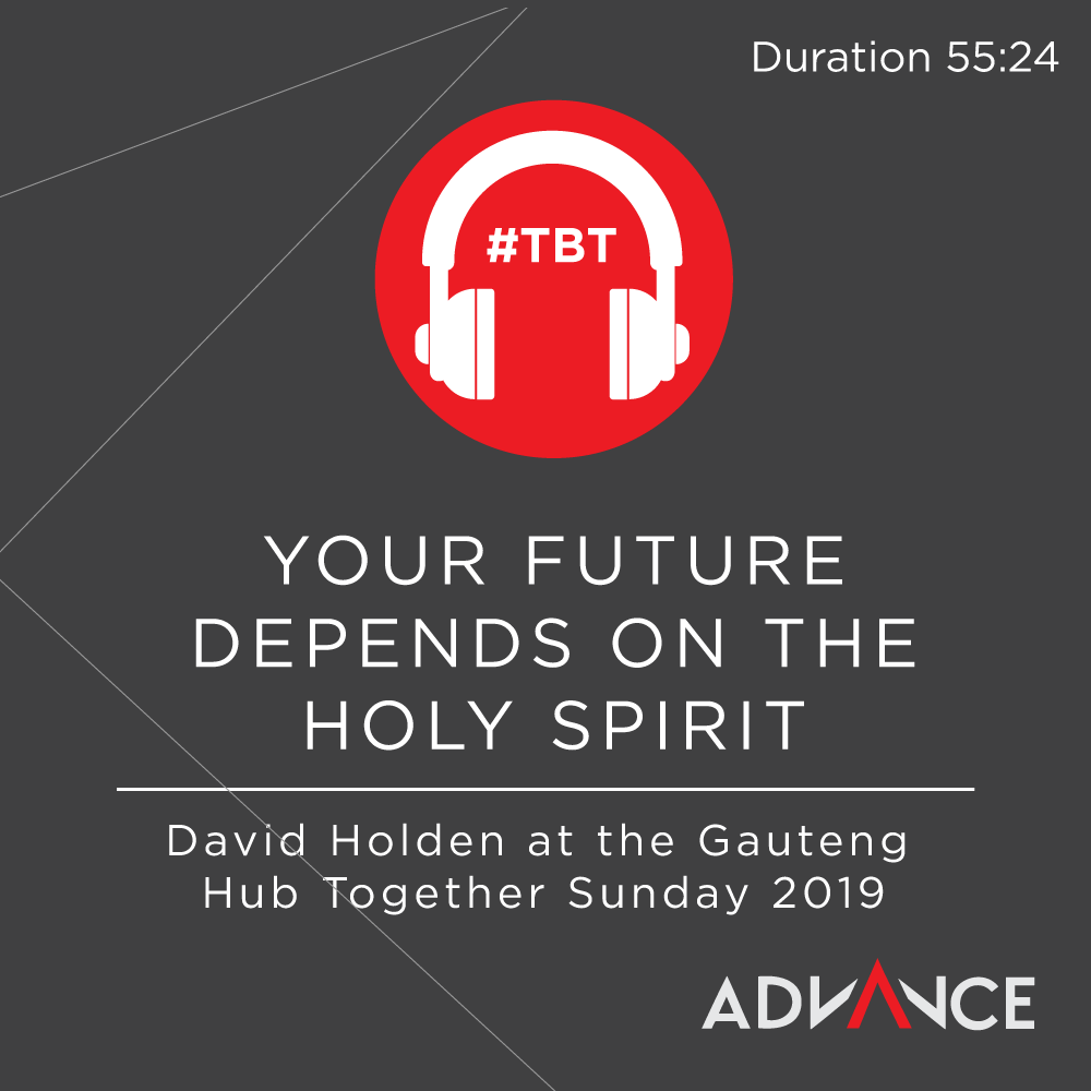 e5ed9f37d592cb TBT  Your future depends on the Holy Spirit